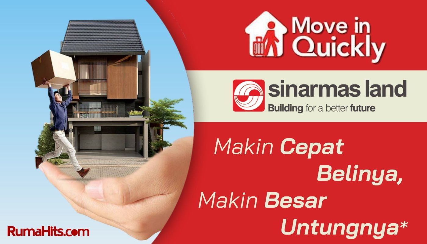 Promo Move In Quickly Sinarmas Land